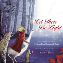Let There Be Light by Archbishop Desmond Tutu audiobook