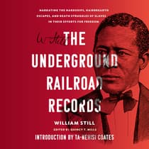 The Underground Railroad Records by William Still audiobook