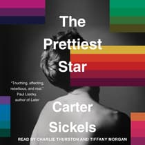 The Prettiest Star by Carter Sickels audiobook