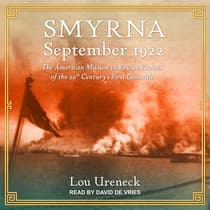 Smyrna, September 1922 by Lou Ureneck audiobook