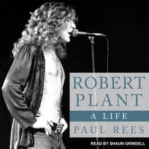 Robert Plant by Paul Rees audiobook
