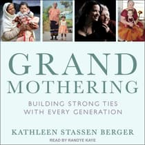 Grandmothering by Kathleen Stassen Berger audiobook