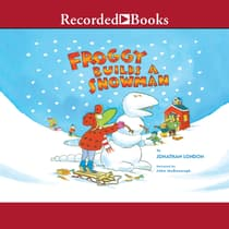 Froggy Builds a Snowman by Jonathan London audiobook