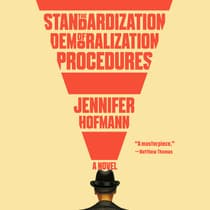 The Standardization of Demoralization Procedures by Jennifer Hofmann audiobook