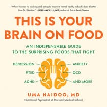 This Is Your Brain on Food by Uma Naidoo audiobook