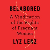 Belabored by Lyz Lenz audiobook