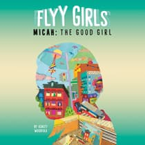 Micah: The Good Girl #2 by Ashley Woodfolk audiobook