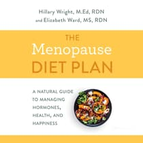 The Menopause Diet Plan by Hillary Wright audiobook