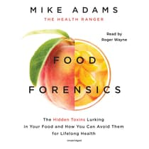 Food Forensics by Mike Adams audiobook