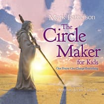 The Circle Maker for Kids by Mark Batterson audiobook