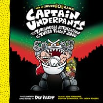 Captain Underpants and the Tyrannical Retaliation of the Turbo Toilet 2000 by Dav Pilkey audiobook