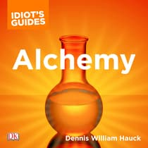 The Complete Idiot's Guide to Alchemy by Dennis William Hauck audiobook