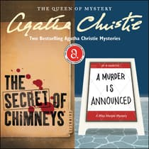 The Secret of Chimneys & A Murder Is Announced by Agatha Christie audiobook