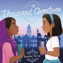 A Thousand Questions by Saadia Faruqi audiobook