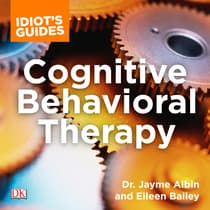 Idiot's Guide Cognitive Behavioral Therapy by Jayme Albin audiobook