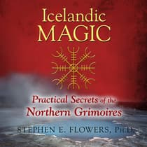 Icelandic Magic by Stephen E. Flowers audiobook