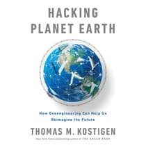 Hacking Planet Earth by Thomas M. Kostigen audiobook