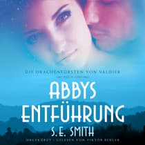 Abbys Entführung by S.E. Smith audiobook