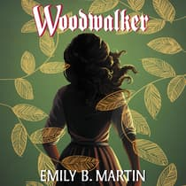 Woodwalker by Emily B. Martin audiobook