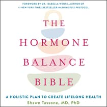 The Hormone Balance Bible by Shawn Tassone audiobook