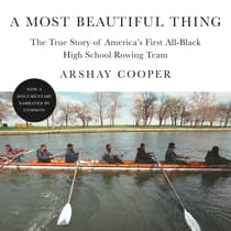 A Most Beautiful Thing by Arshay Cooper audiobook