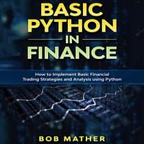Basic Python in Finance by Bob Mather audiobook