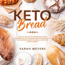 Keto Bread by Sarah Meyers audiobook