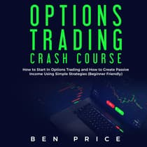 Options Trading Crash Course by Ben Price audiobook