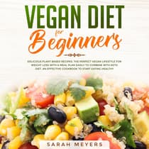 Vegan Diet for Beginners by Sarah Meyers audiobook