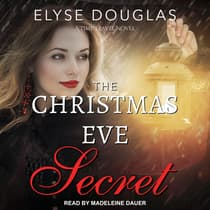 The Christmas Eve Secret by Elyse Douglas audiobook