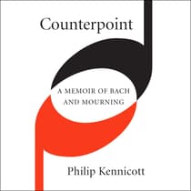 Counterpoint by Philip Kennicott audiobook