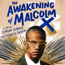 The Awakening of Malcolm X by Ilyasah Shabazz audiobook