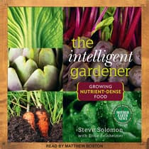 The Intelligent Gardner by Steve Solomon audiobook