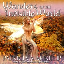 Wonders of the Invisible World by Patricia A. McKillip audiobook