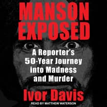 Manson Exposed by Ivor Davis audiobook