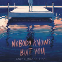 Nobody Knows But You by Anica Mrose Rissi audiobook