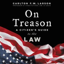 On Treason by Carlton F. W. Larson audiobook