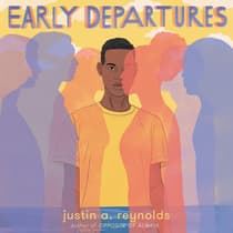 Early Departures by Justin A. Reynolds audiobook