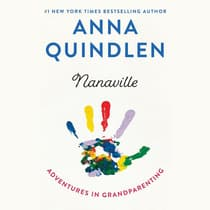 Nanaville by Anna Quindlen audiobook