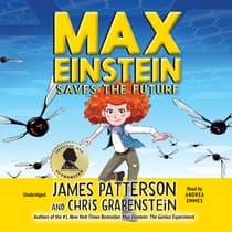 Max Einstein: Saves the Future by James Patterson audiobook