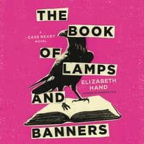 The Book of Lamps and Banners by Elizabeth Hand audiobook