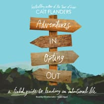 Adventures in Opting Out by Cait Flanders audiobook