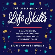 The Little Book of Life Skills by Erin Zammett Ruddy audiobook