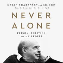 Never Alone by Natan Sharansky audiobook