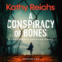 A Conspiracy of Bones by Kathy Reichs audiobook
