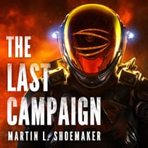 The Last Campaign by Martin L. Shoemaker audiobook