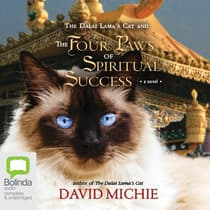 The Dalai Lama's Cat and the Four Paws of Spiritual Success by David Michie audiobook