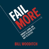 Fail More by Bill Wooditch audiobook