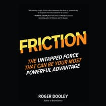 Friction by Roger Dooley audiobook