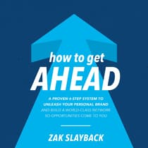 How to Get Ahead by Zak Slayback audiobook
